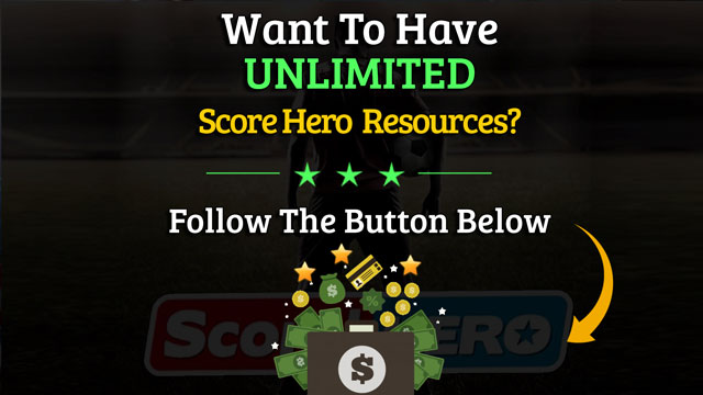 score hero unlimited resources free