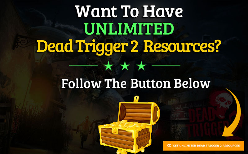 dead trigger 2 cheat unlimited resources