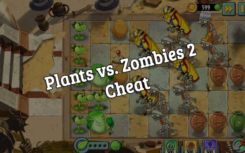 plants vs zombies 2 cheat