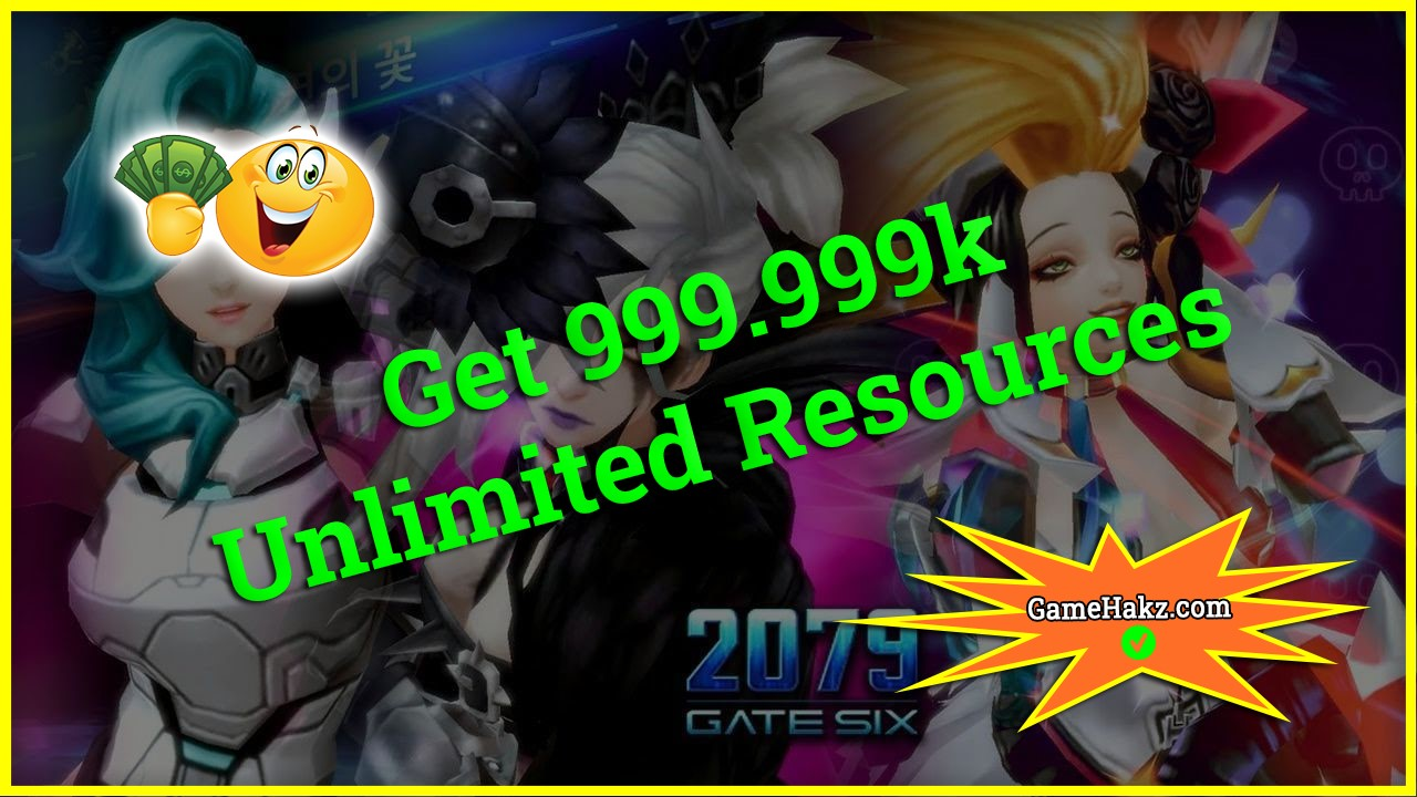2079 Gate Six hack 2020